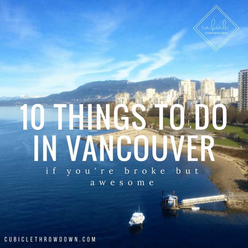 Cool Places In Vancouver To Eat: 10 Things To Do In Vancouver, BC (If You're Broke, But